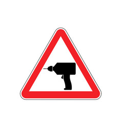 Drill warning sign red repair hazard attention vector