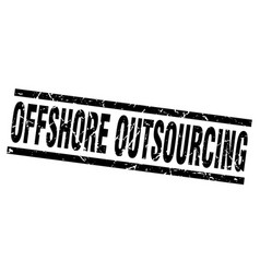 Square grunge black offshore outsourcing stamp vector
