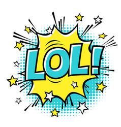 lol phrase in speech bubble comic text bubble vector image