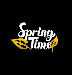 spring time handwritten calligraphy vector image