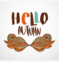 Hello autumn print with wavy doodle art hand vector