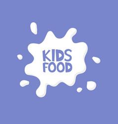Kids food milk splash logo concept vector