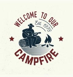 Welcome to our campfire vector