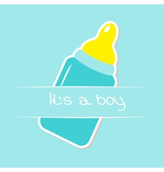 Baby boy blue bottle Shower card Its a boy vector image vector image