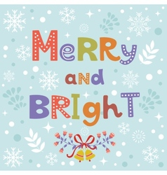 Merry and bright vector
