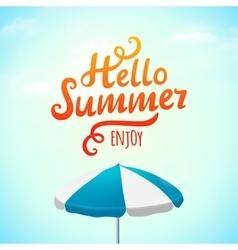 Hello summer typography inscription with parasol vector image vector image