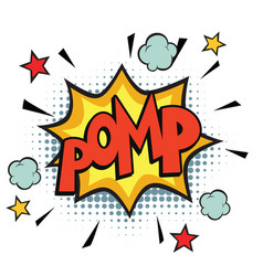 pomp comic word vector image