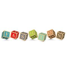 Word fashion written with alphabet blocks vector