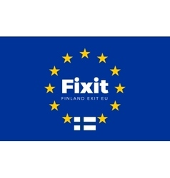 Flag of Finland on European Union Fixit - Finland vector image vector image