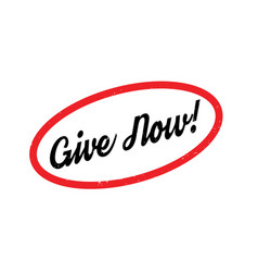 Give now rubber stamp vector