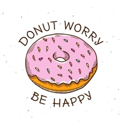 Donut worry be happy vintage poster vector image vector image