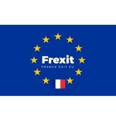 Flag of france on european union frexit - france vector