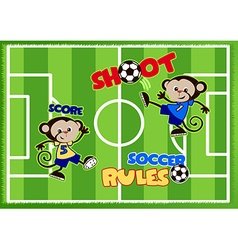 Soccer monkeys playing on a green sports field vector