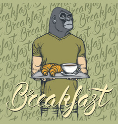 Gorilla with croissant and coffee vector