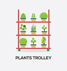 Flat design plants trolley vector