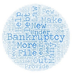 Bankruptcy law changes designed to hold debtors vector