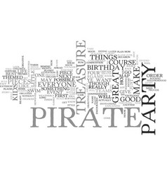 a pirate of a birthday party text word cloud vector image vector image
