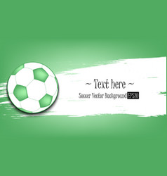 Hand drawn grunge banners with soccer ball vector
