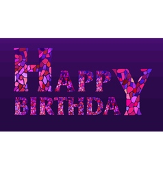 Watercolor mosaic Happy Birthday Greeting Card vector image
