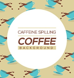 Coffee spilling background vector