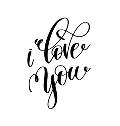 i love you black and white hand lettering vector image vector image