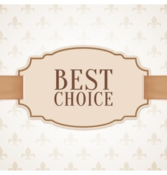 Best choice banner with golden ribbon vector