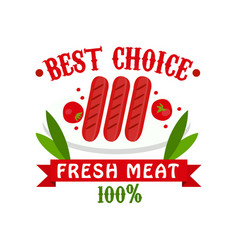 best choice fresh meat 100 percent badge for vector image