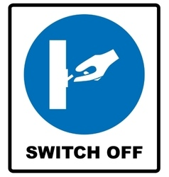 Switch off after use sign vector image vector image