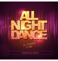Typography disco background all night dance vector