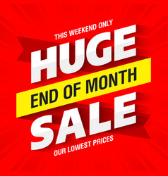 end of month huge sale banner template vector image vector image