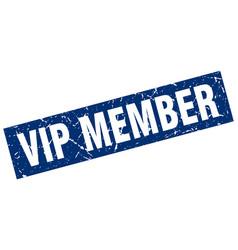 Square grunge blue vip member stamp vector