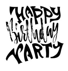 Happy birthday party modern dry brush lettering vector