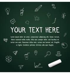 Your text here on chalkboard with chalk vector