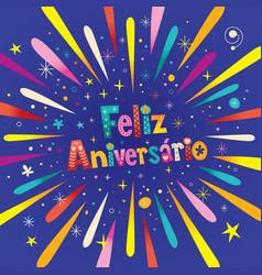 Feliz aniversario portuguese happy birthday vector