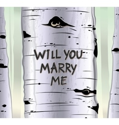 Birch tree card with carved text will you marry me vector