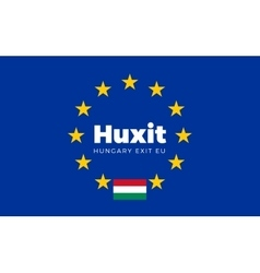 Flag of hungary on european union huxit - hungary vector