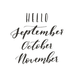 Hello september october vector