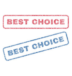 best choice textile stamps vector image