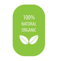 100 percent natural organic label vector