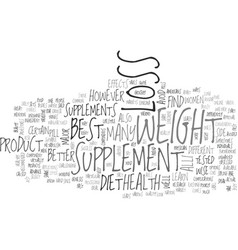 best weight loss supplement text word cloud vector image vector image