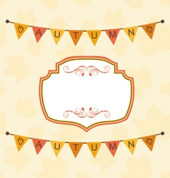 Autumn cute frame with bunting pennants vector