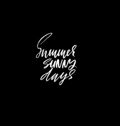 Summer sunny days hand drawn lettering vector