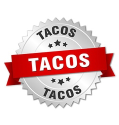 Tacos 3d silver badge with red ribbon vector