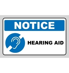 Notice symbol hearing aid banner hearing support vector