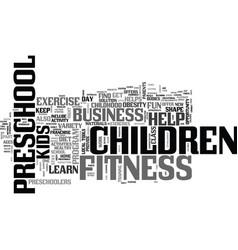 A preschool children s fitness business helps vector