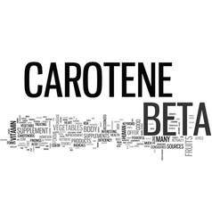 beta carotene text word cloud concept vector image vector image