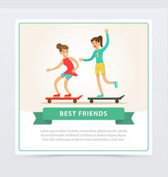 two female friends skateboarding best friends vector image