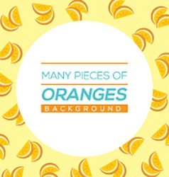 Many Pieces Of Oranges vector image vector image