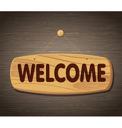 Welcome wooden sign background vector