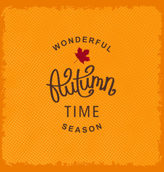wonderful autumn season time vector image vector image